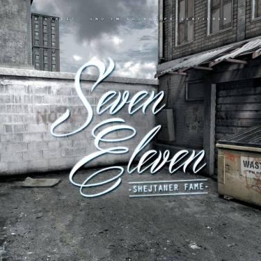Shejtaner Fame Seven Eleven